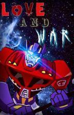 Love and War • TFA! Optimus X Megatron's Heir! Reader by WingedVigilante