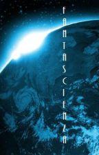 Fantascienza by secretmephoenix