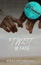 A Twist of Fate by NedaaOriyanerass