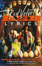 RBB Album Lyrics  by KURT_ZYGFRYD