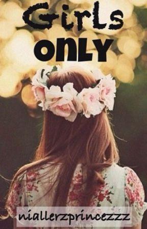 Girls Only by niallerzprincezzz