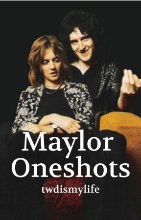 Maylor Oneshots - Updates - Wattpad