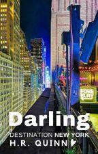 TRAVEL ROMANCE SERIES | BOOK 6: DARLING by storiesbyHRQuinn