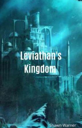 Leviathan's Kingdom  by Shawn_Warner