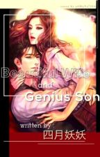 Beautiful Wife and Genius Son by aSHuNa7164