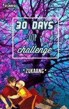 30 days OTP challenge ➺ Zukaang. by vishnevy