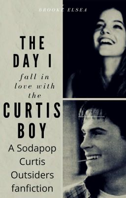 True Love (Sodapop Curtis/The Outsiders Fanfiction) - Bree