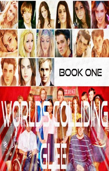 Worlds Colliding (Glee) Book One