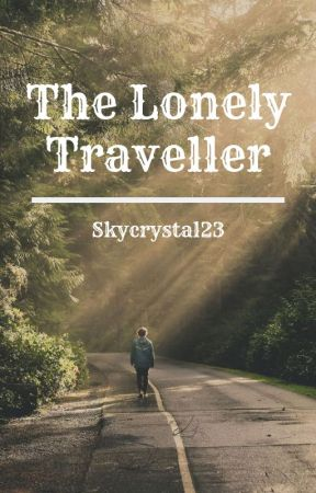 The Lonely Traveller by Skycrystal23