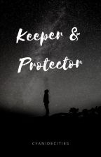 Keeper and Protector // (BoyxBoy) by cyanidecities
