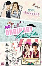 No Ordinary love by mycess01
