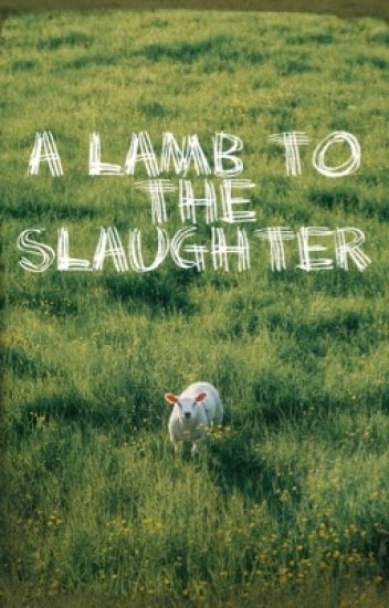 A Lamb To The Slaughter The Hunger Games Bee Wattpad