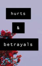 Hurts and Betrayals by summers_ice
