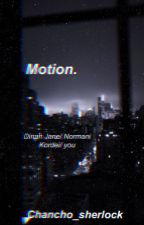 Motion. Norminah/You by chancho_sherlock