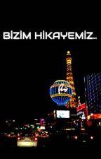 BİZİM HİKAYEMİZ.. by arz01dem