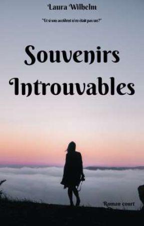 Souvenirs Introuvables by LauraW83