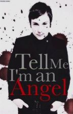 Tell Me I'm An Angel [Frerard] by guilt-tripping