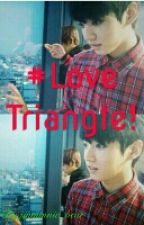 Love Triangle BTS Jungkook Fanfiction by jinminnie_bear