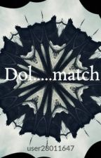 Dol.....match by user28011647