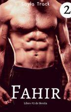 Fahir by SaylaTrack