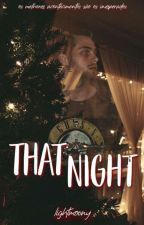 Aquela Noite {lrh} by lightmoony