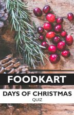 Days of Christmas - Quiz by FoodKart