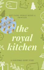 The Royal Kitchen by tympanic