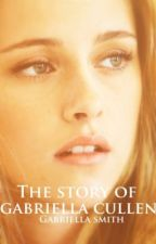 The Story of Gabriella Cullen by ZanessaGaily