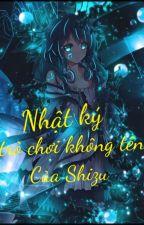 [đn Conan/ harem] Nhật ký trò chơi không tên của Shizu by tuoimaithanhdinh