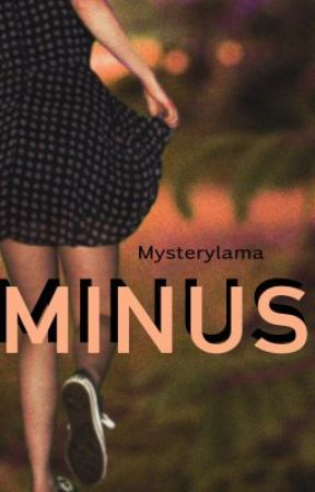 Minus by Mysterylama