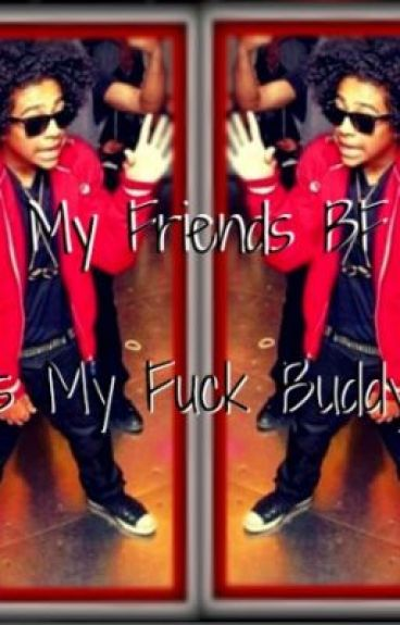 My Friends Bf Is My F*ck Buddy! (BOOK 1) **SLOWLY EDITING** by kaykay_mindless