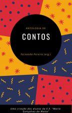 Antologia de contos by FernandaPereira948