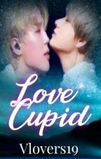 LOVE'S CUPID (Vmin)  by Vlovers19