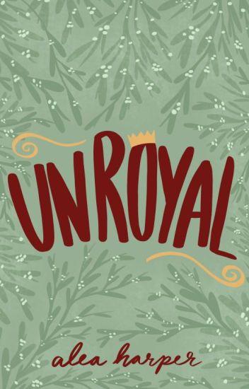 Christmas Short Stories.Unroyal A Christmas Short Story Complete Alea Harper
