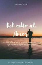 Del odio al amor (Clayton # 1) by Emerlinv09