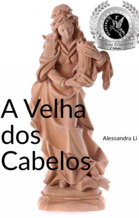 A Velha dos Cabelos by Pietati