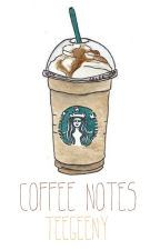 Coffee Notes by teegeeny