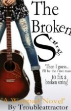 The Broken String by troubleattractor