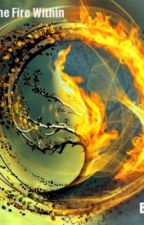 I Can't Hide The Fire Within (Divergent Fanfiction) by Amy184