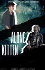 Alone Kitten ✾ Malum by Sparkling_5sosFreaks