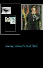 Jimmy Sullivan's Deaf Child by HellerMyers
