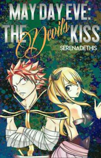 May Day Eve: The Devil's Kiss • NaLu •