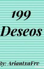 199 Deseos by -I-ImAriantxaLoveFrv