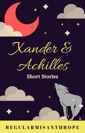 Xander and Achilles (Short Story) by RegularMisanthrope