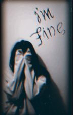 I'm Fine || Andy Fowler by softiefowler