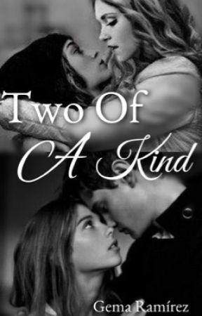 Two Of A Kind by Gema15writes