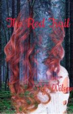 The Red Trail {COMPLETED} by Shipper56