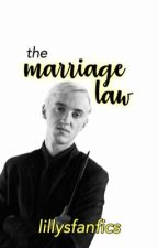 The Marriage Law by lillysfanfics