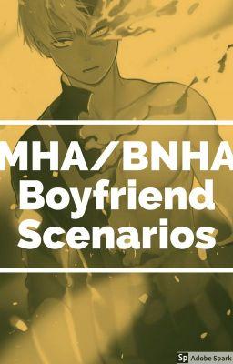 BNHA/MHA Scenarios + Headcanons - Lady Witch - Wattpad