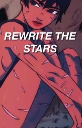 rewrite the stars • cashton by gutterlife